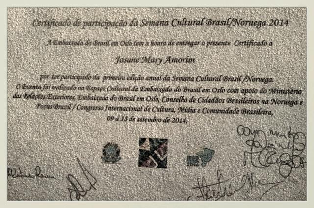 Certificado de participação da SEMANA CULTURAL BRASIL/NORUEGA 2014