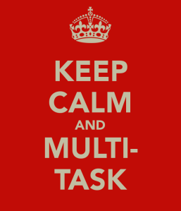 keep-calm-and-multi-task (1)